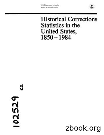 Historical Corrections Statistics in the United States .