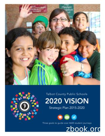 Talbot County Public Schools 2020 VISION