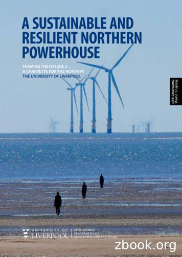 A SUSTAINABLE AND RESILIENT NORTHERN POWERHOUSE