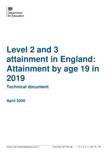 Level 2 and 3 attainment in England: Attainment by age 19 .
