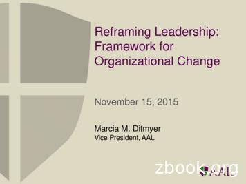 Reframing Leadership: Framework for Organizational Change