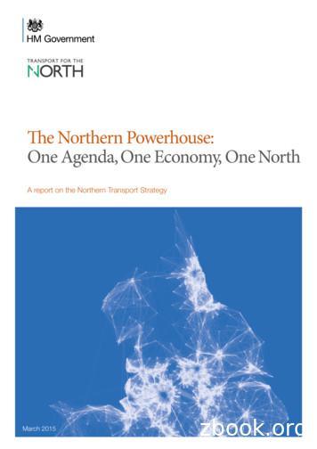 The Northern Powerhouse: One Agenda, One Economy, One North