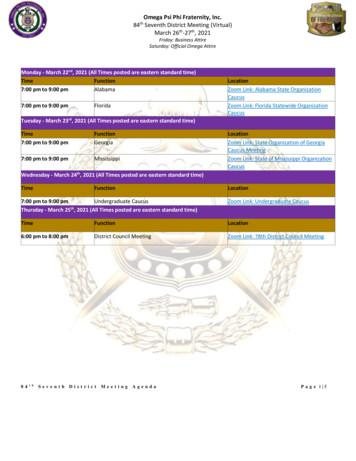 Omega Psi Phi Fraternity, Inc. 84 Seventh District Meeting .