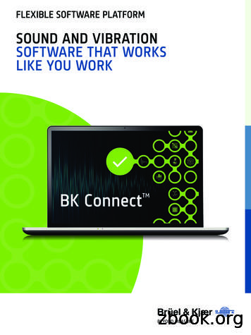 SOUND AND VIBRATION SOFTWARE THAT WORKS LIKE YOU WORK