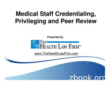 Medical Staff Credentialing, Privileging and Peer Review