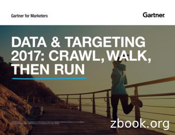 DATA & TARGETING 2017: CRAWL, WALK, THEN RUN
