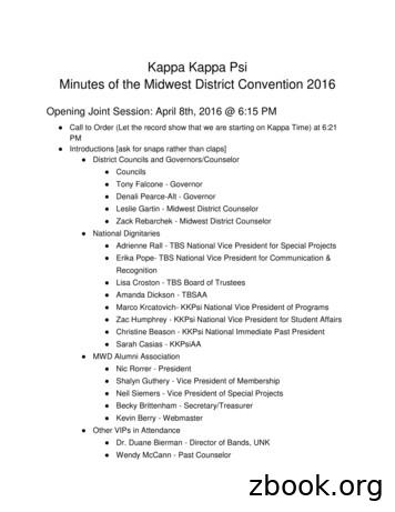 Kappa Kappa Psi Minutes of the Midwest District Convention .