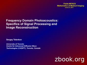 Frequency Domain Photoacoustics: Specifics of Signal .