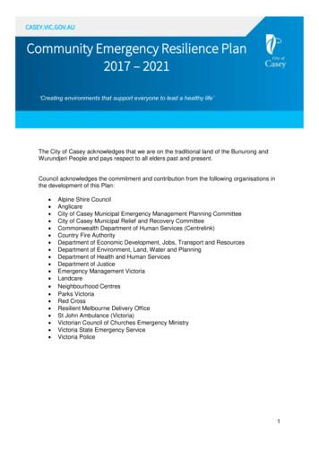 CASEY.VIC.GOV.AU Community Emergency Resilience Plan 2017 2021