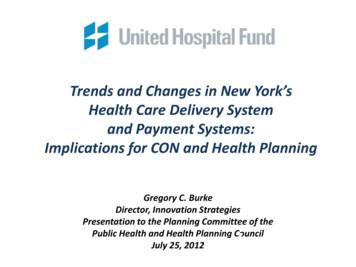 Trends and Changes in New York's Health Care Delivery .