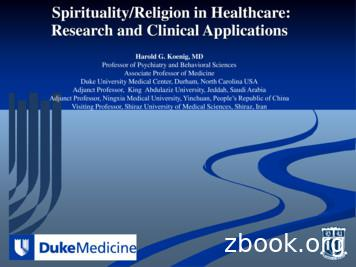 Spirituality/Religion in Healthcare: Research and Clinical .