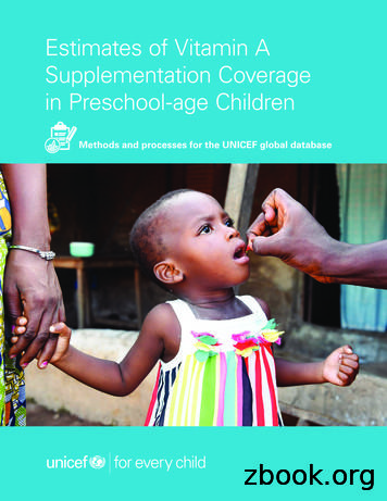 Estimates of Vitamin A Supplementation . - UNICEF DATA