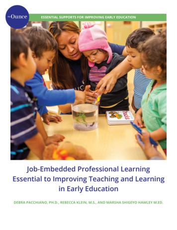 Job-Embedded Professional Learning Essential to Improving .