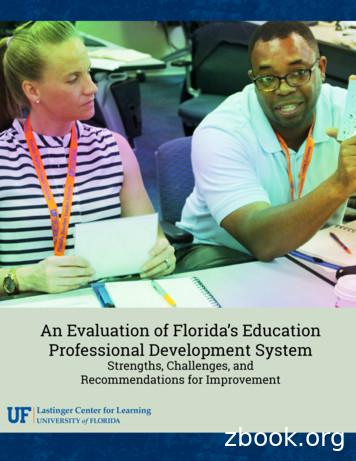 An Evaluation of Florida's Education Professional .