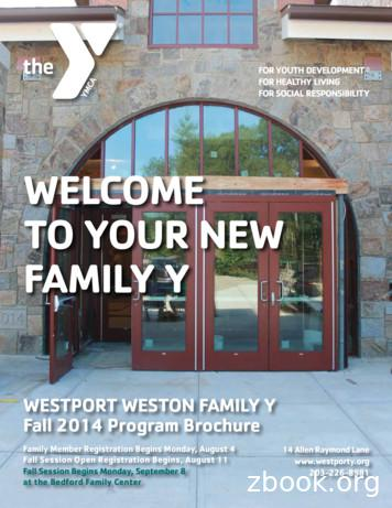 WELCOME TO YOUR NEW FAMILY Y - Westport Weston Family YMCA