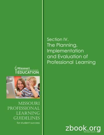 Section IV. The Planning, Implementation and Evaluation of .