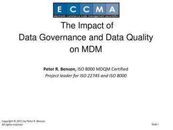 The Impact of Data Governance and Data Quality on MDM