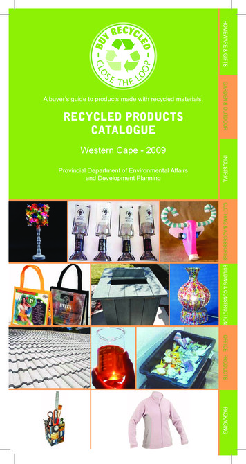 A buyer's guide to products made with recycled materials .