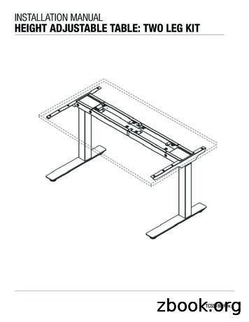INSTALLATION MANUAL HEIGHT ADJUSTABLE TABLE: TWO LEG KIT