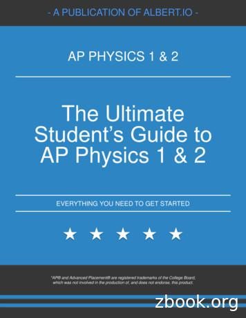 The Ultimate Student's Guide to AP Physics 1 & 2