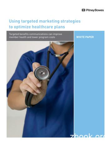 Using targeted marketing strategies to optimize healthcare .