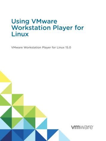 Using VMware Workstation Player for Linux - VMware .