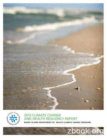 2015 CLIMATE CHANGE AND HEALTH RESILIENCY REPORT