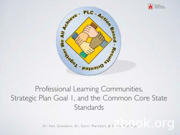 Professional Learning Communities, Strategic Plan Goal 1 .