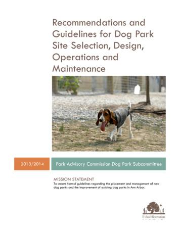 Recommendations and Guidelines for Dog Park Site Selection .