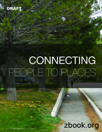 CONNECTING PEOPLE TO PLACES