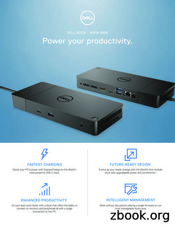 DELL DOCK - WD19 180W Power your productivity.