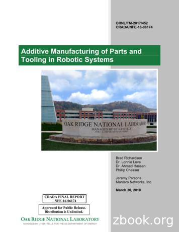 Additive Manufacturing of Parts and Tooling in Robotic Systems