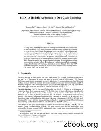 HRN: A Holistic Approach to One Class Learning