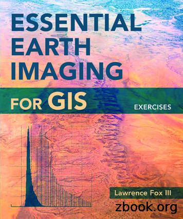 ESSENTIAL EARTH GIS IMAGING FOR IMAGING GIS