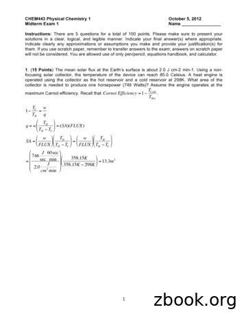 CHEM443 Physical Chemistry 1 October 5, 2012 Midterm Exam .