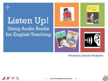 Listen Up! Using Audio Books for English Teaching