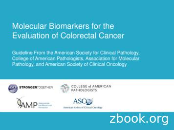 Molecular Biomarkers for the Evaluation of Colorectal Cancer