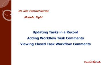 Updating Tasks in a Record Adding Workflow Task Comments .