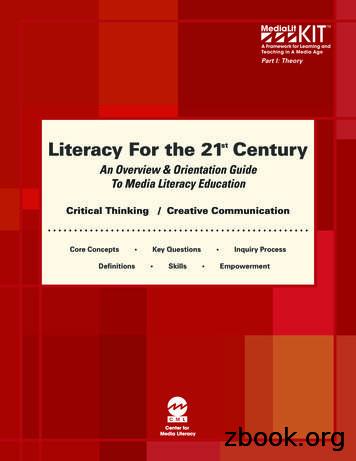 Literacy For the 21 Century st - Center for Media Literacy