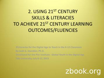SKILLS & LITERACIES TO ACHIEVE 21ST CENTURY LEARNING
