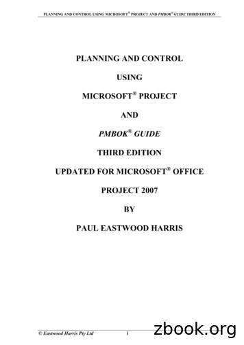 PLANNING AND CONTROL USING MICROSOFT PROJECT AND