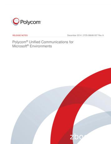 Polycom Unified Communications for Microsoft Environments .