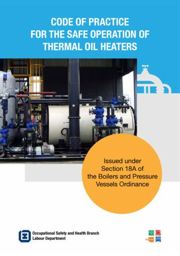 CODE OF PRACTICE FOR THE SAFE OPERATION OF THERMAL OIL HEATERS
