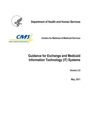 Guidance for Exchange and Medicaid Information Technology .