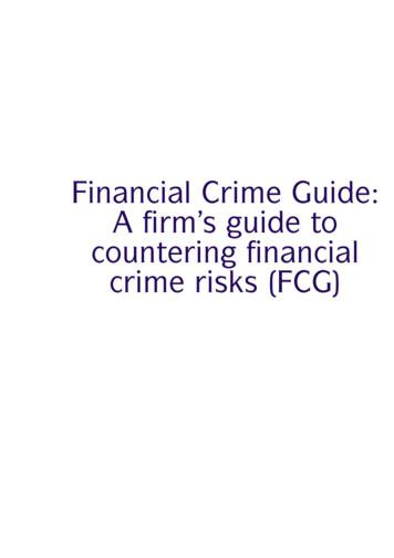 Financial Crime Guide: A firm s guide to . - FCA Handbook