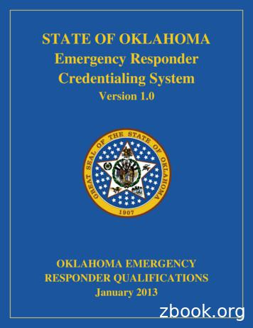 STATE OF OKLAHOMA Emergency Responder Credentialing System