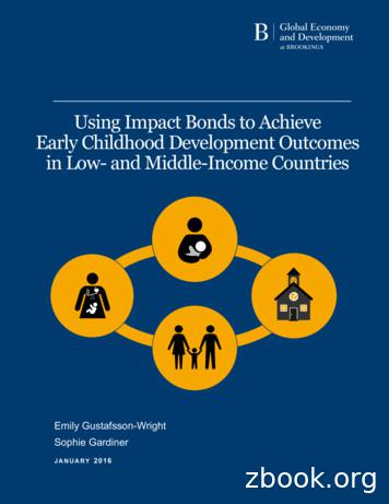 Using Impact Bonds to Achieve Early Childhood Development .