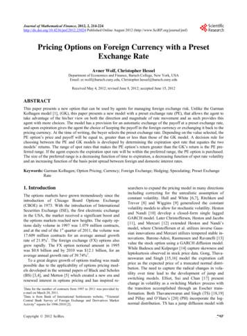 Pricing Options on Foreign Currency with a Preset Exchange .