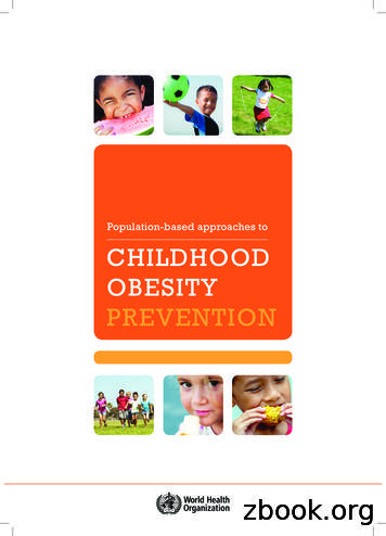 Population-based approaches to CHILDHOOD OBESITY PREVENTION