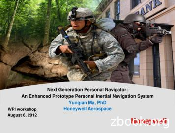 Next Generation Personal Navigator: An Enhanced Prototype .